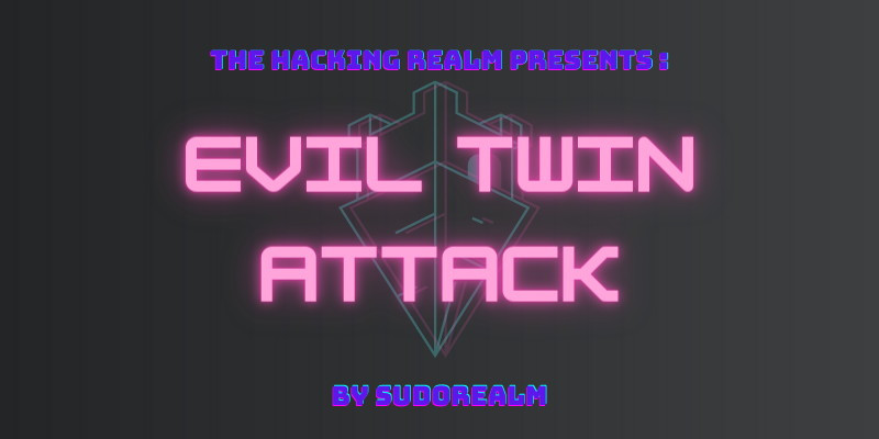 Evil Twin Attack - Guide Featured Image
